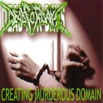 "Dead for Days - ""Creating Murderous Domain"" 2004"