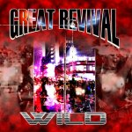 "GREAT REVIVAL - ""Wild"" 2010"